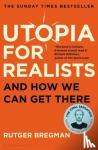 Bregman, Rutger - Utopia for Realists
