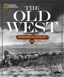 Stephen G. Hyslop - National Geographic The Old West