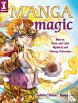 """Bunyapen, Supittha """"Annie"""" - Manga Magic - How to Draw and Color Mythical and Fantasy Characters"""