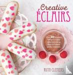 Clemens, Ruth - Creative Eclairs