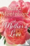 Montefiore, Santa - A Mother's Love