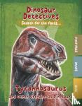 Kelly, Tracey - Tyrannosaurus and Other Cretaceous Dinosaurs