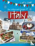 Kelly, Tracey - The Culture and Recipes of Italy
