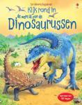 - Kijk rond in de wereld van de dinosaurussen
