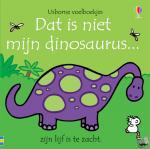 - Dat is niet mijn dinosaurus