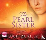 Lucinda Riley - The Pearl Sister: The Seven Sisters, Book 4