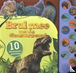 - Brul mee met de dinosaurussen!, 10 dinosaurusgeluiden