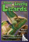 Magellan, Marta - Those Lively Lizards