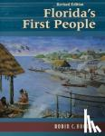 Brown, Robin C. - Florida's First People - 12,000 Years of Human History