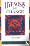 Hadley, Josie - Hypnosis for Change - Calming Techniques for Your Hectic Life
