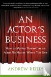 Andrew Reilly - Actor's Business
