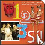 Budnick, Madeleine - 1, 2, 3, Si! / 1, 2, 3, Yes! - An Artistic Counting Book in English and Spanish