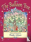Gilman, Phoebe - The Balloon Tree