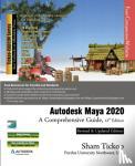 Tickoo, Prof Sham - Autodesk Maya 2020