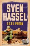 Hassel, Sven - O.G.P.U. Prison