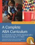 Knapp, Julie, Turnbull, Carolline - A Complete ABA Curriculum for Individuals on the Autism Spectrum with a Developmental Age of 1-4 Years