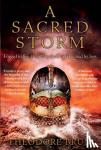 Brun, Theodore (Author) - A Sacred Storm