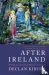 Declan Kiberd - After Ireland