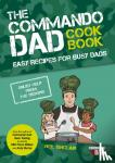 Sinclair, Neil - Commando Dad: The Cookbook