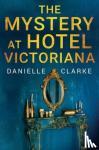 The Mystery at Hotel Victoriana
