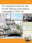 Zaloga, Steven J. (Author) - US Armored Units in the North African and Italian Campaigns 1942-45