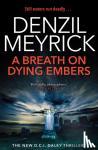 Meyrick, Denzil - A Breath on Dying Embers