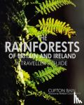 Clifton Bain - The Rainforests Of Britain And Ireland