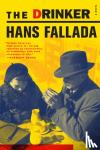 Fallada, Hans - Fallada, H: Drinker