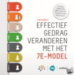 Bambust, Fran - Effectief gedrag veranderen met het 7E-model: sociale marketing, meer dan een folder en een bussticker
