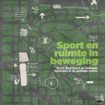 - Sport en ruimte in beweging