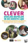 Vriendt, Patricia De, Gauwe, Vanessa, Velde, Dominique Van De - CLEVER doelen bepalen in de eerste lijn