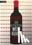 Puckette, Madeline, Hammack, Justin - Der ultimative Wein-Guide