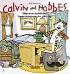 Watterson, Bill - Calvin & Hobbes 06 - Wissenschaftlicher Fortschritt macht ,,Boing''