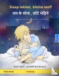 - Slaap lekker, kleine wolf - जम के सोना, छोटे भेड़िये (Nederlands - Hindi)