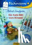 Lindgren, Astrid - Ein Kalb fällt vom Himmel