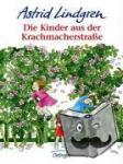 Lindgren, Astrid - Die Kinder aus der Krachmacherstrasse