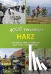 Lange, Roland - Harz - 1000 Freizeittipps - Ausflugsziele, Sehenswürdigkeiten, Sport, Kultur, Veranstaltungen