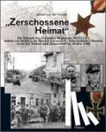 """Weiden, Günter von der - """"Zerschossene Heimat"""""""