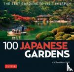 Mansfield, Stephen - 100 Japanese Gardens