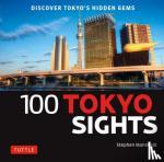 Stephen Mansfield - 100 Tokyo Sights