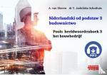 Ekeren, A. van, Jaskolska Schothuis, T. - Niderlandzki od podstaw 3 budownictwo