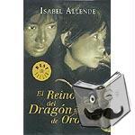 Allende, Isabel - El Reino del Dragón de Oro
