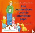 Busser, Marianne, Schröder, Ron - Het voorleesboek voor de allerliefste papa!