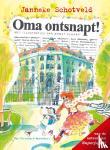 Schotveld, Janneke - Oma ontsnapt!