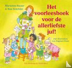 Busser, Marianne, Schröder, Ron - Het voorleesboek voor de allerliefste juf!