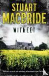 MacBride, Stuart - Witheet