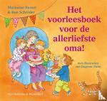 Busser, Marianne, Schröder, Ron - Het voorleesboek voor de allerliefste oma!