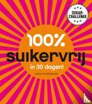 Bemmelen, Carola van - 100% suikervrij in 30 dagen