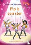 Hollander, Vivian den - Pip is een ster
