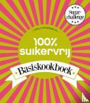 Bemmelen, Carola van - 100% suikervrij basiskookboek